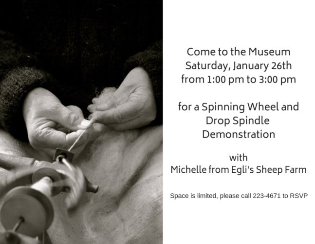 Poster for spinning wheel demonstration on January, 26th from 1:00 p.m. to 3:00 p.m.